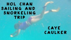 Hol Chan Sailing and Snorkeling Trip, Caye  Caulker, Belize
