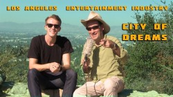 Los Angeles Entertainment Industry – City of Dreams